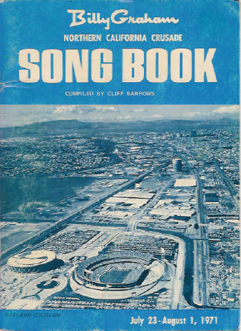 Bill Graham Northern California Crusade Song Book