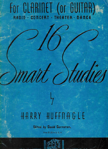 16 Smart Studies for Clarinet (or Guitar) - Harry Huffnagle - David Gornston