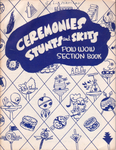 CEREMONIES STUNTS AND SKITS - POW WOW SECTION BOOK