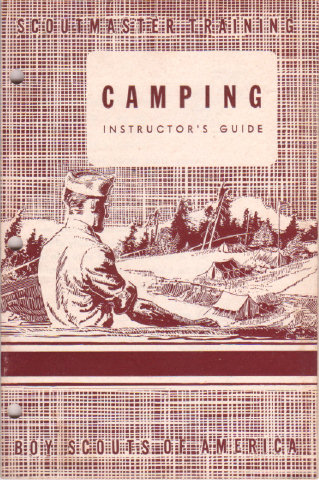 CAMPING INSTRUCTOR'S GUIDE - Scoutmaster Training