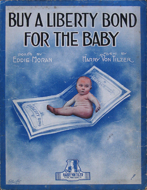 Buy a Liberty Bond for the Baby - Ed Moran, Harry Von Tilzer - Large Format