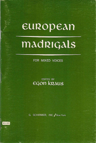 European Madrigals - For Mixed Voices - Egon Kraus