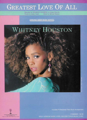 Greatest Love of All - Linda Creed, Michael Masser - Whitney Houston