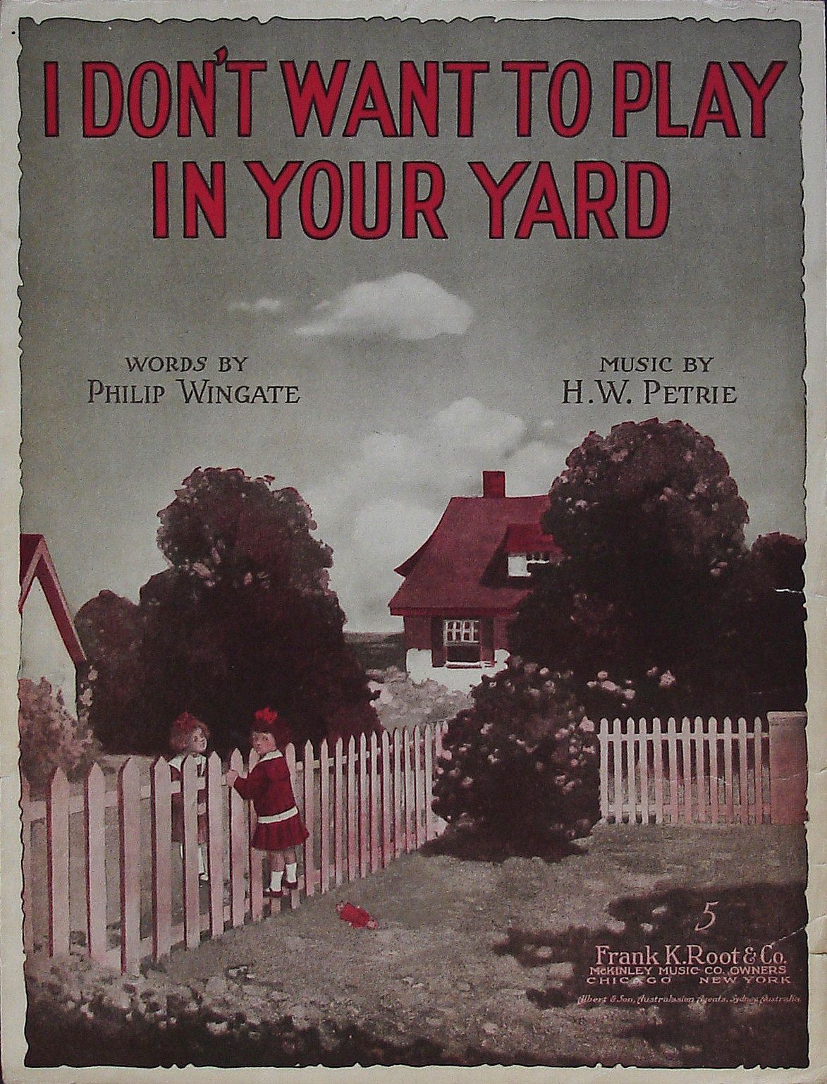 I Don't Want to Play in Your Yard - Philip Wingate, H. W. Petrie - Large Format