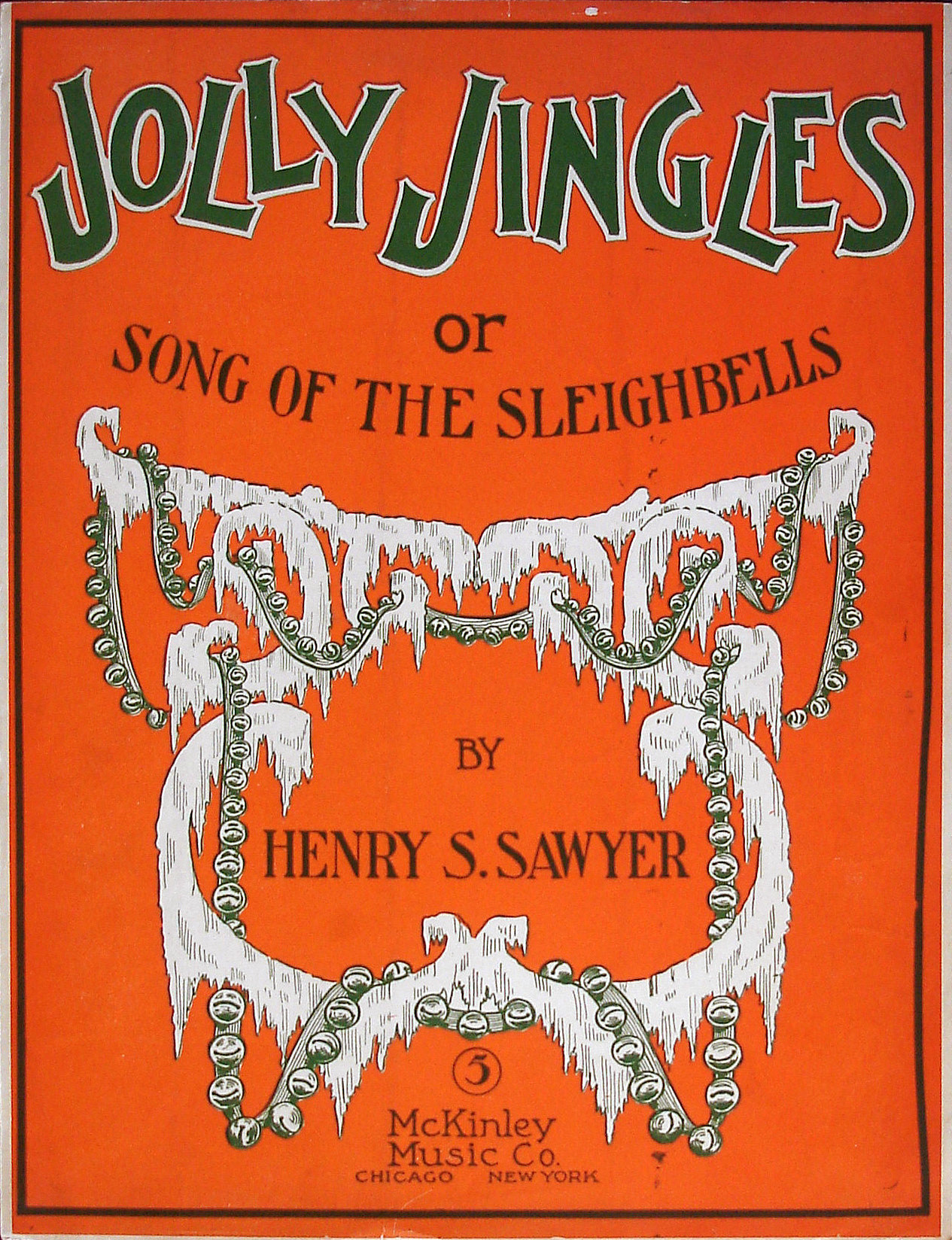 Jolly Jingles or Song of the Sleighbells - Henry S. Sawyer - Large Format