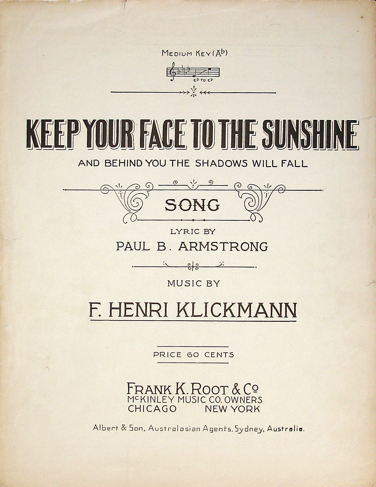 Keep Your Face to the Sunshine - Paul B. Armstrong, F. Henri Klickmann - Large Format