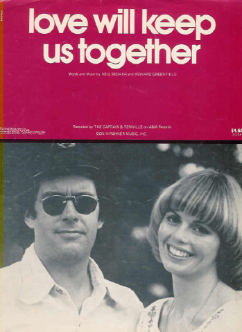 Love Will Keep Us Together - Neil Sedaka, Howard Greenfield - Captain & Tennille