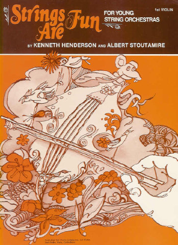 Strings Are Fun - 1st Violin - Kenneth Henderson, Albert Stoutamire