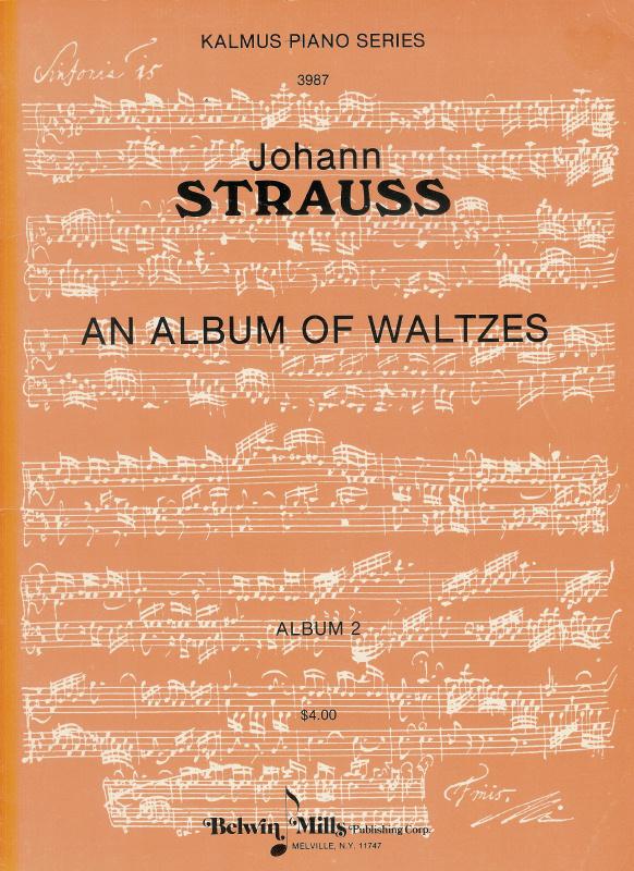 Johann Strauss: An Album of Waltzes Album
