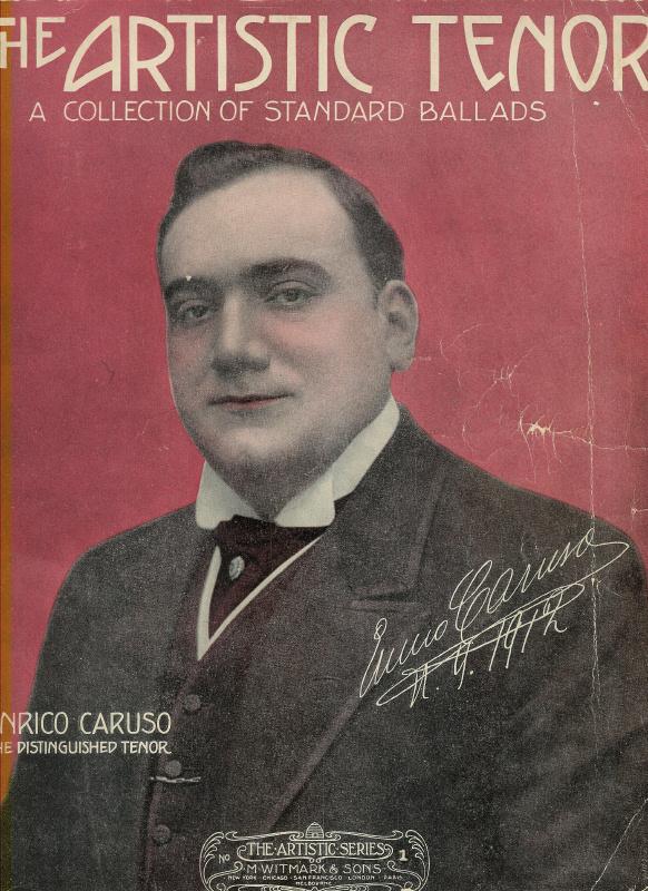 The Artistic Tenor - Caruso